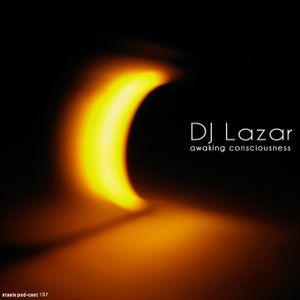 DJ Lazar - Awaking Consciousness