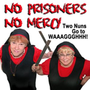 No Prisoners, No Mercy - Show 105