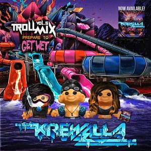 Troll Mix Vol. 5: Get Wet Edition