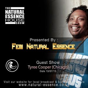 The Natural Essence House Show Episode 169 - Tyree Cooper - www.natural-essence.co.uk