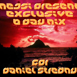 Mejsi present exclusive mix for Daniel Stredny (7Nebe Cheb)