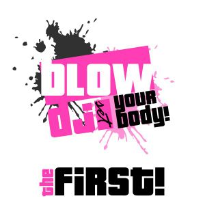 Blow Your Body! # The First! @ GaborTuza