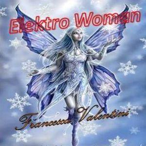 ELEKTRO WOMAN by Francesca Valentini volume 094-18