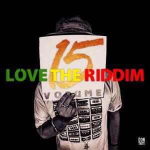 Love the Riddim vol.15
