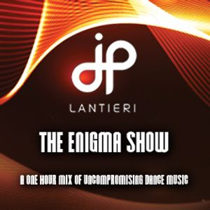 JP Lantieri - Enigma Show (Episode 20)