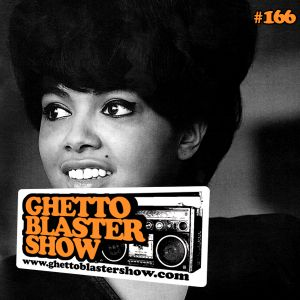 GHETTOBLASTERSHOW #166 (feb. 08/14)