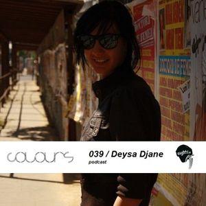 Colours Podcast 039 - Deysa Djane