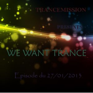 We Want Trance 27/01
