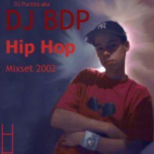 DJ BDP Hip Hop Mixcut 2002