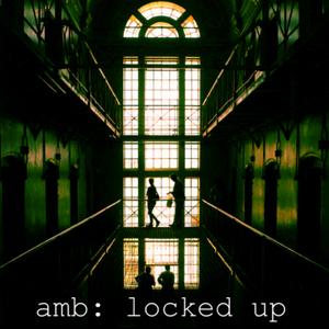 AMB - Locked Up mix
