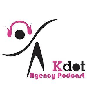 Kdot Agency Podcast Summer 2010 edition