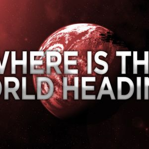 Where is the World Heading? - Audio