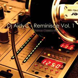 Reminisce Vol 1 (Trance Classics) - Mixed By Aidyc