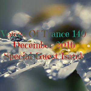 dj GT  - Voices Of Trance 140 (December 2016) 1st Hour