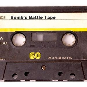 Bomb's Battle Tape