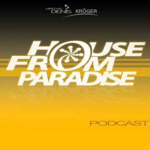 House From Paradise # 53 - Can't Stop Digital Love
