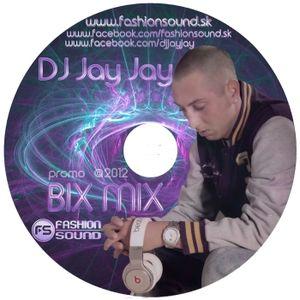 DJ Jay Jay - Bix mix