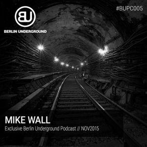 #BUPC005 - MIKE WALL - excl. BU Podcast NOV 2015