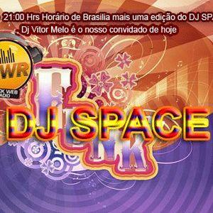 Set para o programa  DJ SPACE  da Web Rádio BWR