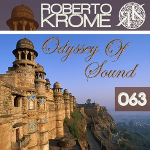 Roberto Krome - Odyssey Of Sound ep. 063