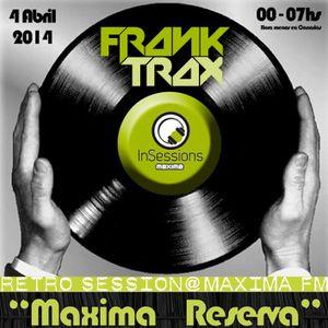 FR4NK TR4X @ Maxima FM - Retro Session