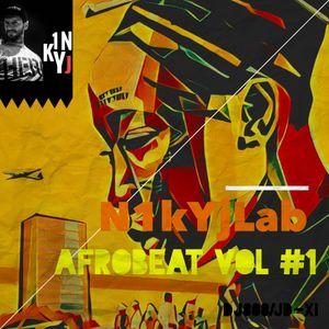 Afrobeat vol.1  mix by N1kyJLab
