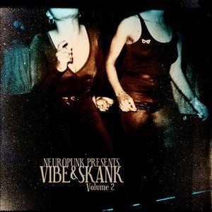 Neuropunk presents Vibe & Skank Volume 2 (Dancehall Mix)