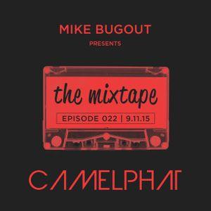 The Mixtape Episode 022 (Incl Camelphat Guestmix)