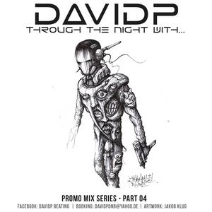 davidp promo mix series - through the night with... (part04)