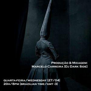 Programa Setmix - Dark, Cold & Obscure Sounds by Dj Dark Side [April 27/2016]
