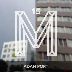 M15: Adam Port [Monologues.]