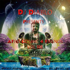 Dj Diablo - Afro Cosmic for Friends vol. 3