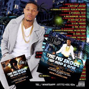 The Nu Skool Hip Hop & RNB Mixed By DJ Vol 1 Mix 2