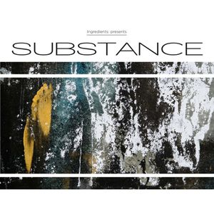 Ingredient Recordings Presents Substance Total Science Mix