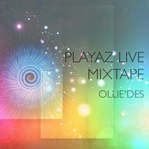 PLAYAZ Mixtape (LIVE)