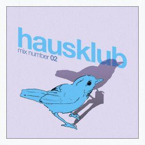 HausKlub - MixCloud #02