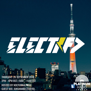 The Electrified Broadcast 050 with Nocturnal Wax & JUNSHIMBO (Thursday 20 September 2018 @ 2PM)