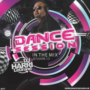 """Dance Session """"in the mix"""" Session #13 by DJ Harri LeGrand"""