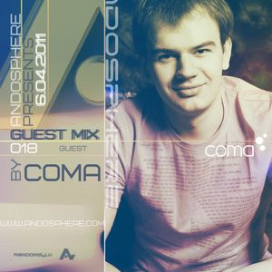 Andosphere pres. Guest mix 018 by COMA