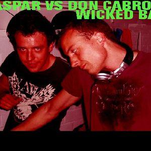 Caspar & Don Cabron @ Wicked Bay 03-07-2010