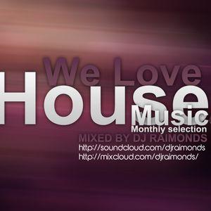 We Love House Music 02