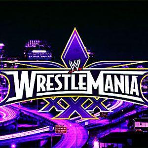 VS-Podcast #120, WrestleMania XXX Preview