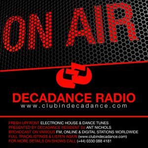 ANT NICHOLS & LIZZIE CURIOUS - DECADANCE RADIO - 07/08 JULY 2017 (Chat With Paul Oakenfold)
