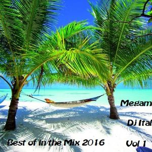 DJ Italo1 Best Of In The Mix 2016 Volume 1