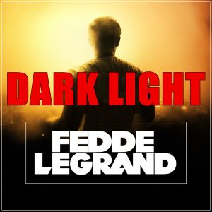 Fedde Le Grand - Dark Light Sessions 069