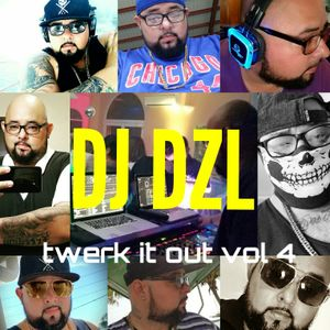 DJ Dzl - Twerk It Out Vol. 4