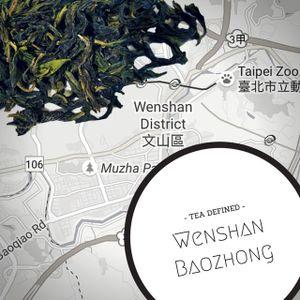 Tea Defined - Wenshan Baozhong | special guest Chayo Tea