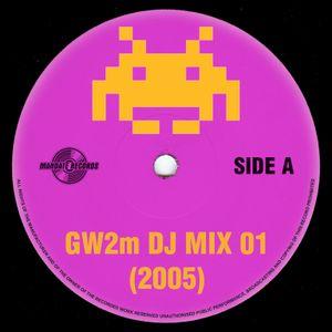 GW2m DJ Mix 01 (2005)