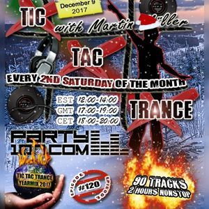 Tic Tac Trance #120: Yearmix 2017 with Martin Mueller