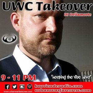 UWC Takeover with Dellamorte - Urban Warfare Crew - 16.09.17